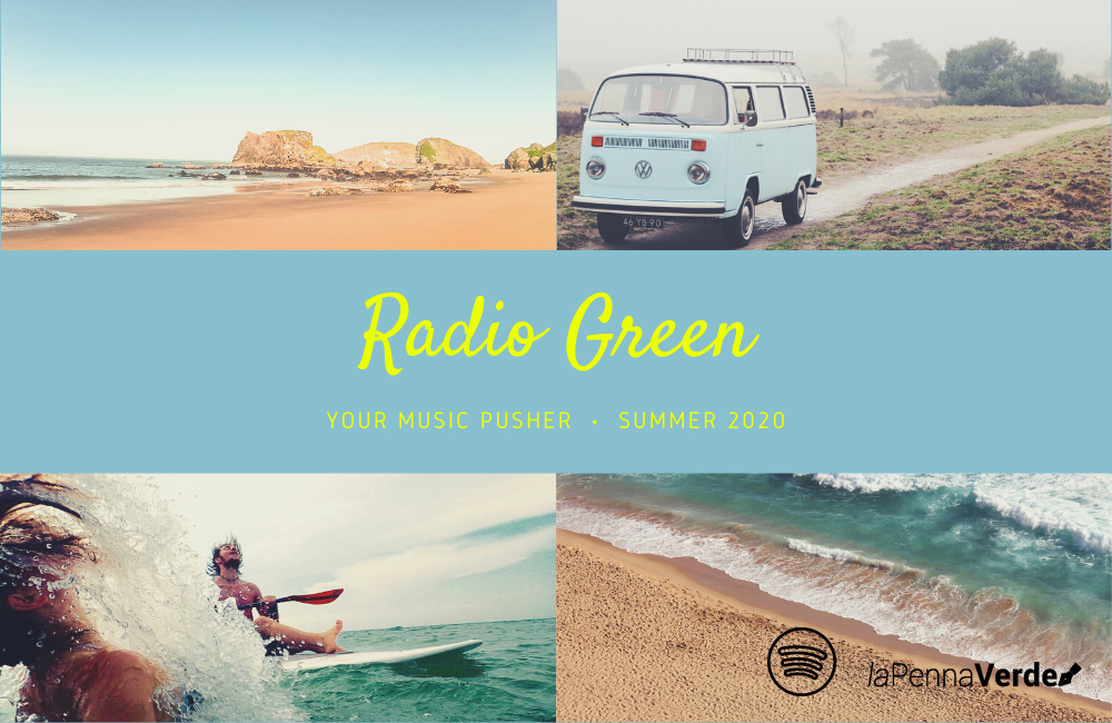 Radio Green: playlist Summer 2020, sottofondo musicale dell'estate